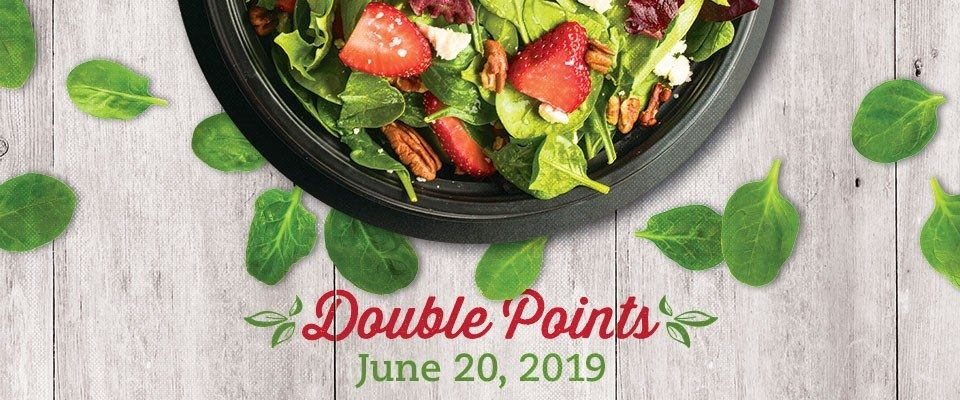 Get Double Points on June 20th, 2019!