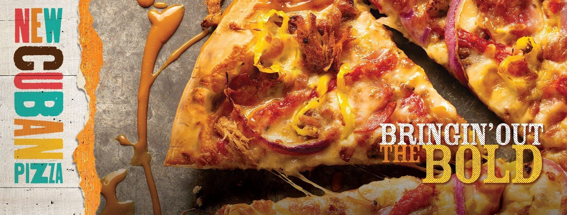 Try the new Cuban Pizza at Pizza Ranch!